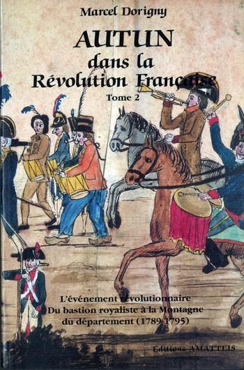 AUTUN dans la révolution française Tome 2