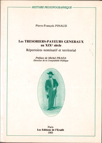 Les trésoriers-payeurs généraux au 19è siècle