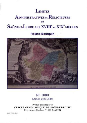 Limites administratives et religieuses en Saône-et-Loire aux 18è et 19è siècles.
